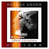 Ghost Extructure (Roberto C Remix)