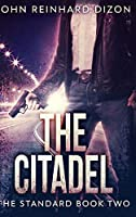 The Citadel: Large Print Hardcover Edition