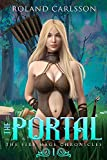 The Portal: The Fire Mage Chronicles 1