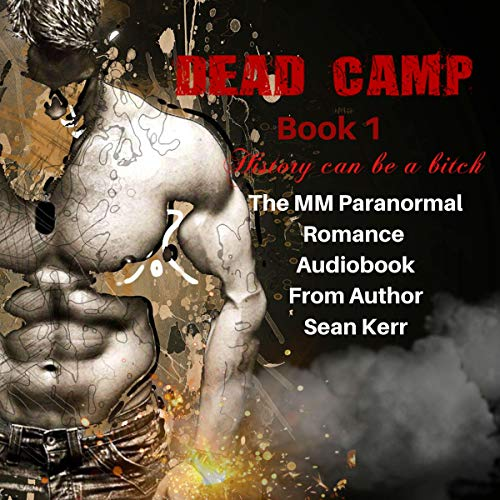 Dead Camp, Book One audiobook cover art