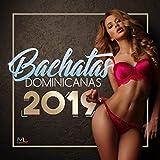 Bachatas Dominicanas 2019