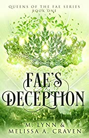 Fae's Deception (Queens of the Fae Book 1)
