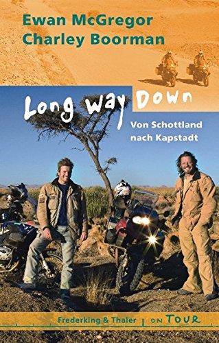 Long Way Down: Von Schottland nach Kapstadt