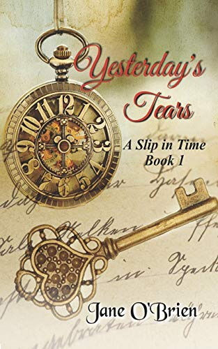 Yesterday's Tears: A Slip in Time