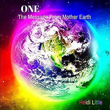 One (The Message from Mother Earth)