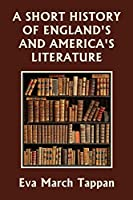 A Short History of England's and America's Literature (Yesterday's Classics)