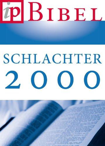 Schlachter Version 2000 Die Bibel