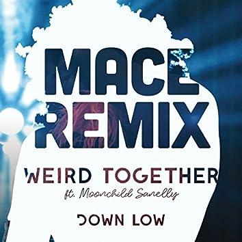 Down Low (Mace Remix)