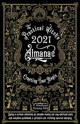 The Practical Witch's Almanac 2021: Crafting Your Magic (Good Life)
