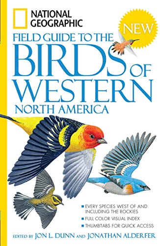 Compare Textbook Prices for National Geographic Field Guide to the Birds of Western North America Annotated Edition ISBN 9781426203312 by Dunn, John L.,Alderfer, Jonathan