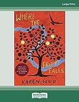 Where the Fruit Falls
