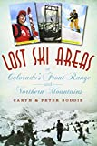 Lost Ski Areas of Colorado s Front Range and Northern Mountains