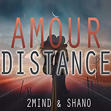 Amour Distance
