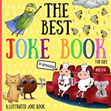 Download The Best Joke Book For Kids: Illustrated Silly Jokes For Ages 3-6. PDF