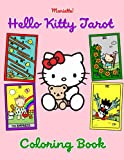 Mariette! - Hello Kitty Tarot Cards & Coloring Book: Fantasy Coloring Book for Adults and Teens