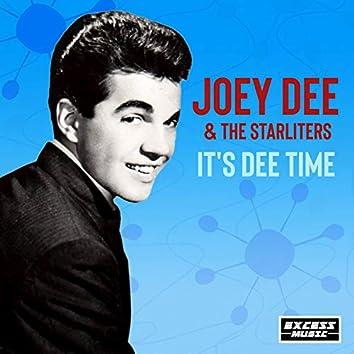 It's Dee Time