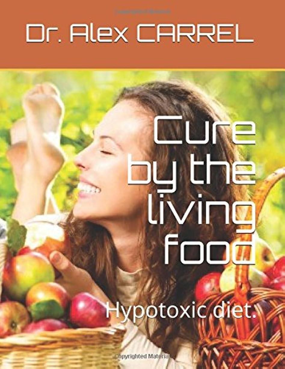 解釈的大邸宅触手Cure by the living food: Hypotoxic diet.