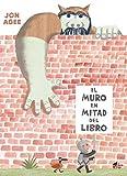 El muro en mitad del libro (¡El cuento!)