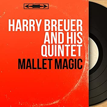 Mallet Magic (Stereo Version)