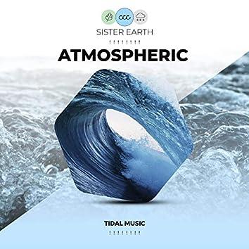 ! ! ! ! ! ! ! ! Atmospheric Tidal Music ! ! ! ! ! ! ! !