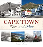 Cape Town Then and Now (English Edition)