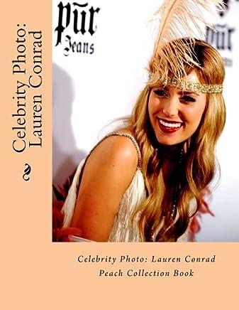 Celebrity Photo: Lauren Conrad: Peach Collection Book