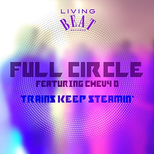 Full Circle feat. Chevy D