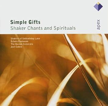 Simple Gifts - Shaker Chants & Spirituals  -  Apex
