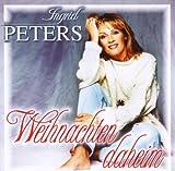 Songtexte von Ingrid Peters - Weihnachten daheim