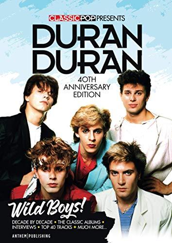 Classic Pop Presents Duran Duran: Wild Boys!