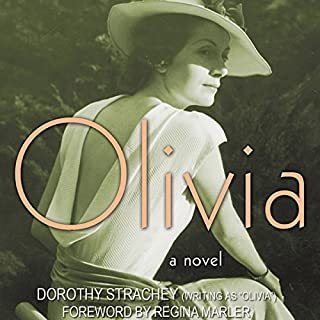 Olivia     A Novel              By:                                                                                                                                 Dorothy Strachey                               Narrated by:                                                                                                                                 Elizabeth Jasicki                      Length: 3 hrs and 56 mins     2 ratings     Overall 2.0