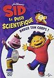 Sid Le Petit Scientifique-Volume 3-Bouge Ton Corps