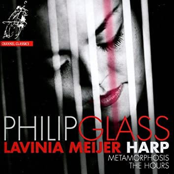 Glass: Metamorphosis & The Hours (Arr. for Harp)