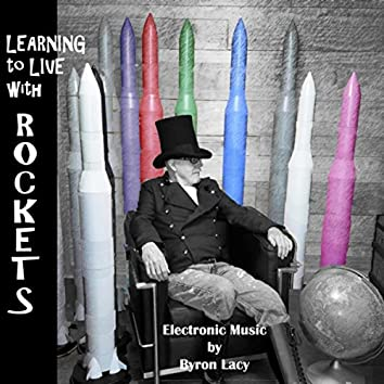 Learning to Live with Rockets