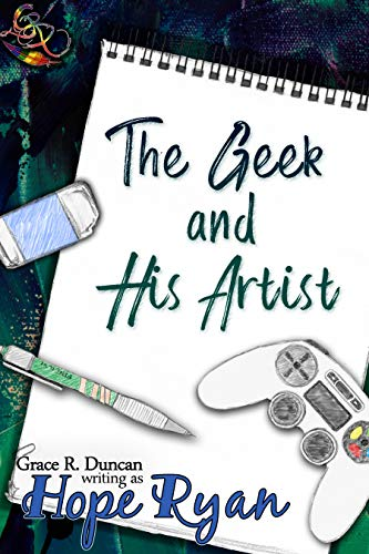 The Geek and His Artist (English Edition)