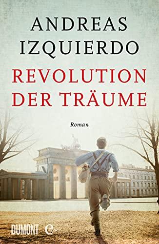 Buchseite und Rezensionen zu 'Revolution der Träume' von Andreas Izquierdo