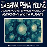 Alien Mars: Space Music of Astronomy and the Planets