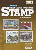 Scott Standard Postage Stamp Catalogue 2012: Countries of the World San-Z