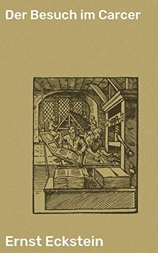 Der Besuch im Carcer (German Edition)