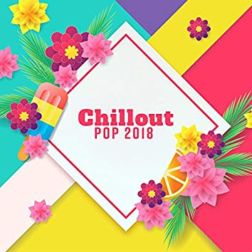 Chillout POP 2018
