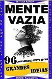 MENTE VAZIA : MENTE VAZIA GRANDES IDEIAS (Portuguese Edition)