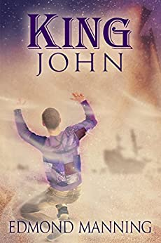 King John (The Lost and Founds Book 4) by [Edmond Manning, L.C. Chase, Jonathan Penn]