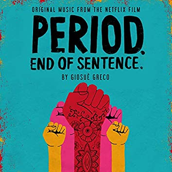 Period. End of Sentence. (Original Music from the Netflix Film)