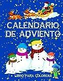 Calendario De Adviento Libro Para Colorear: Libro De Colorear Vacaciones Para Niños Y Niñas De Preescolar / Con 24 Motivos Navideños / Relajantes Libros Para Colorear