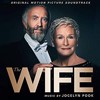 The Wife (Original Motion Picture Soundtrack)