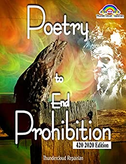 Poetry to End Prohibition: The voice of the tawny frogmouth (Love and Lust in Nimbin Book 3) by [James Arthur Warren, Thundercloud Repairian]