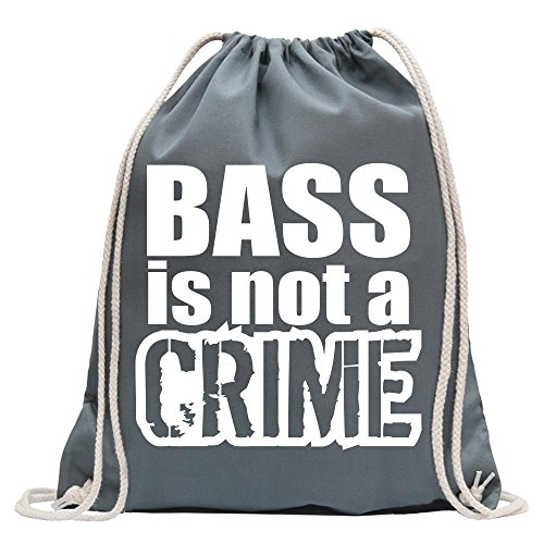 KIWISTAR - Bass is not a Crime Turnbeutel Fun Rucksack Sport Beutel Gymsack Baumwolle mit Ziehgurt
