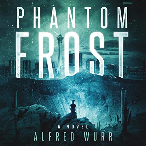 Phantom Frost Audiobook By Alfred Wurr cover art