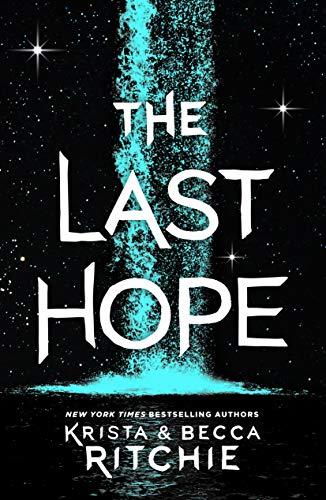 The Last Hope: A Raging Ones Novel