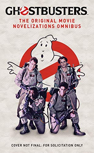 Ghostbusters - The Original Movie Novelizations Omnibus (English Edition)